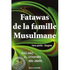 Fatawas de la famille Musulmane (sur le Dogme)