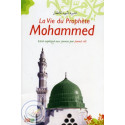 La vie du Prophète Mohammed (pour les jeunes) sur Librairie Sana