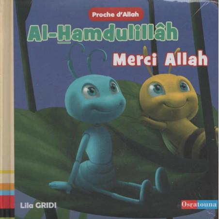 Al-Hamdulillâh - Merci Allah