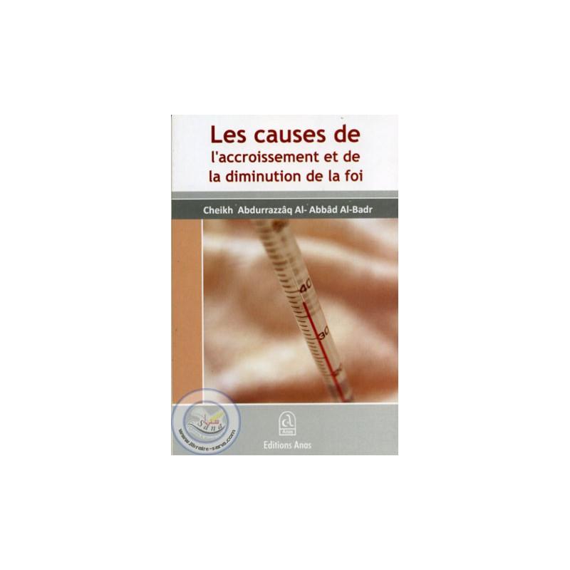 Les causes de l'accroissement et de la diminution de la foi sur Librairie Sana