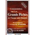 Commentaires sur les grands péchés de l'Imam Adh-Dhahabi sur Librairie Sana