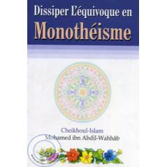 Dissiper l'équivoque en Monothéisme sur Librairie Sana