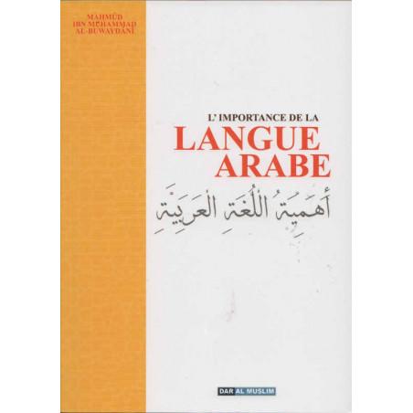 L'importance de la langue Arabe et la nécessité de la connaître pour conprendre la religion