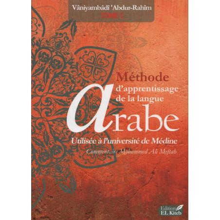 Méthode Médine d'apprentissage de la langue Arabe, tome 1 - Editions EL KITEB, (Arabe-Français)