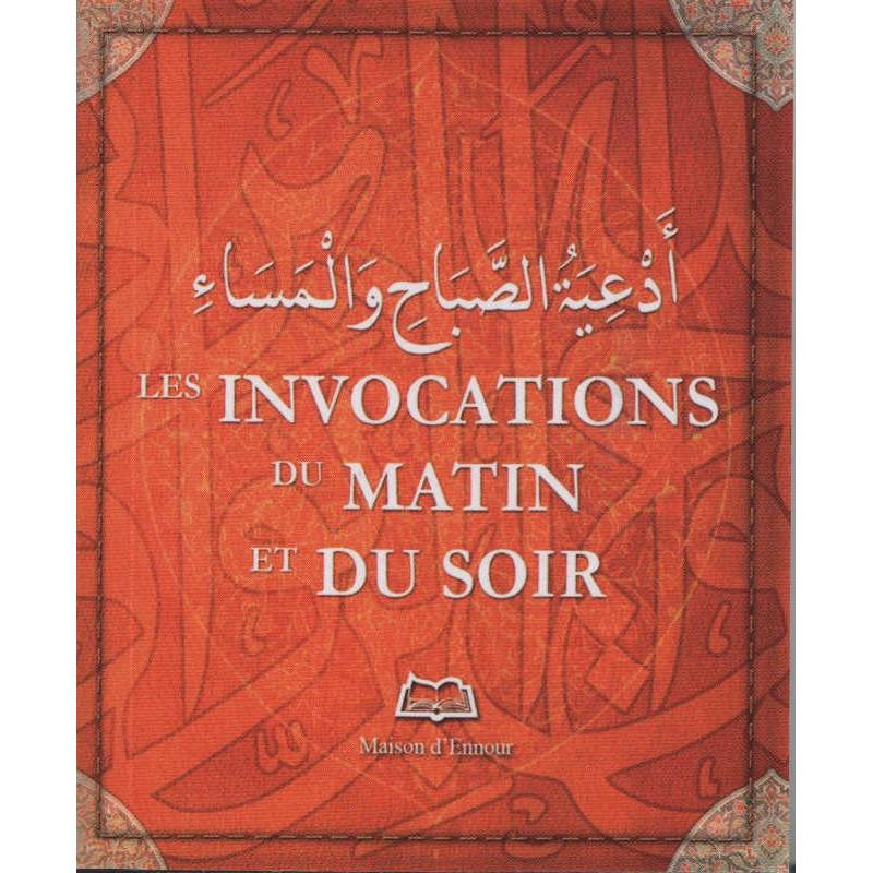 Les Invocations du Matin et du Soir (format poche)