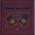 Donner pour Allah ( le camion d'Adil)