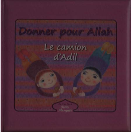 Donner pour Allah - Le camion d'Adil