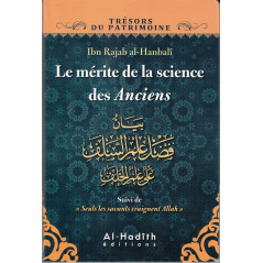 Le mérite de la science des Anciens, par Ibn Rajab al-Hanbali