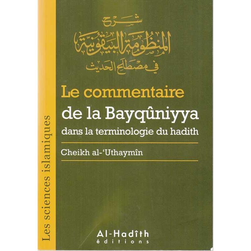 Le commentaire de la Bayqûniyya dans la terminologie du hadith (Cheikh al-'Uthaymîn)