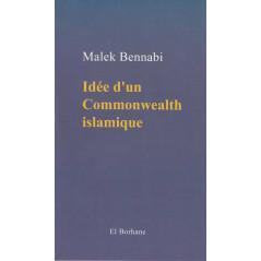 Idée d'un Commonwealth islamique, par Malek Bennabi