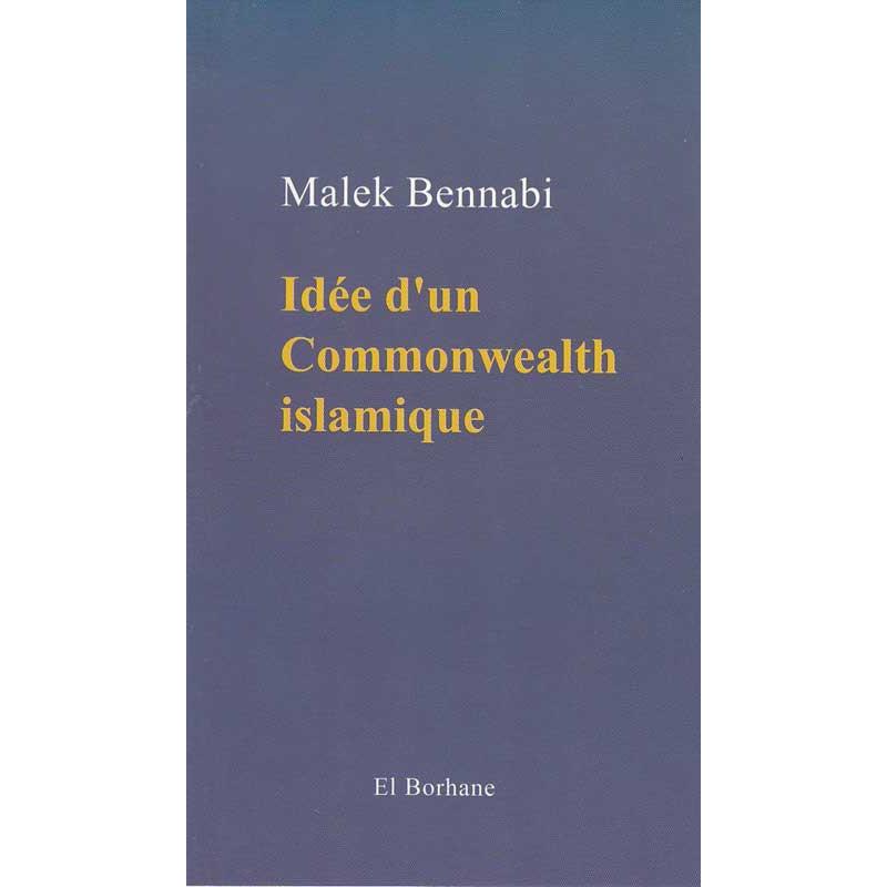 Idée d'un Commonwealth islamique (Malek Bennab)