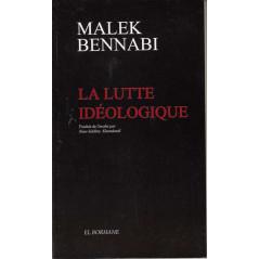 La lutte idéologique, par Malek Bennabi