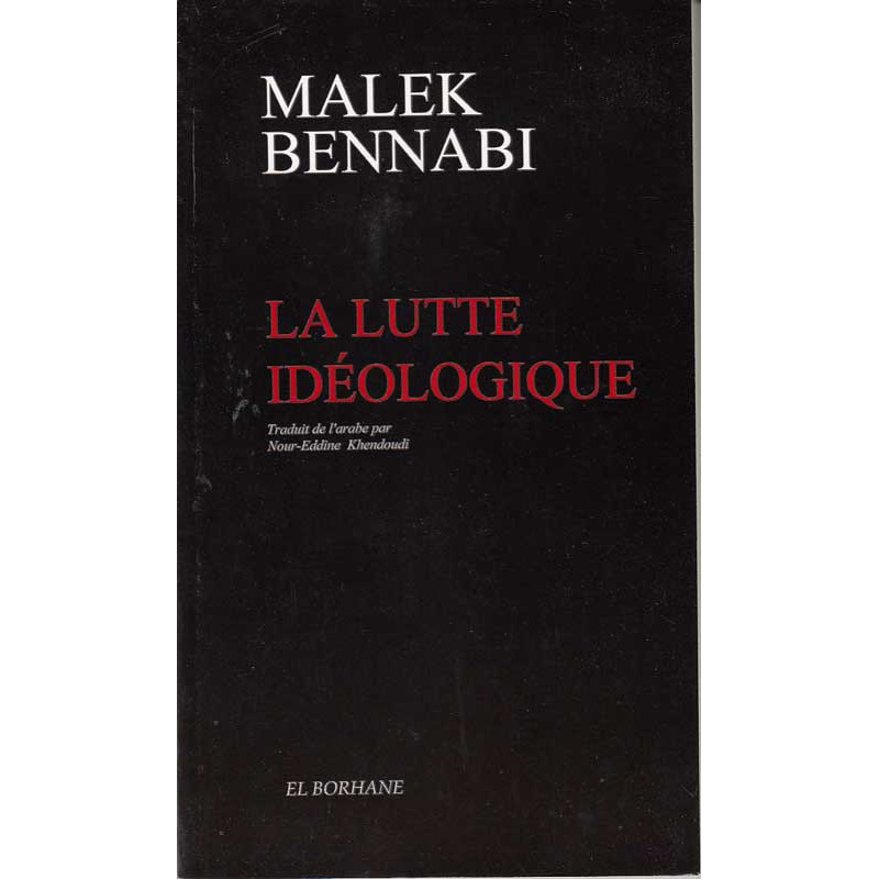 La lutte idéologique ( Malek Bennabi)