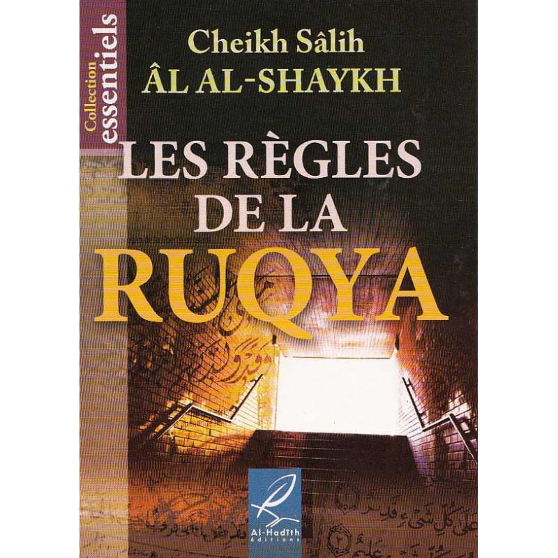 Les règles de la RYQYA (Cheikh Sâlih Âl AL-SHAYKH)
