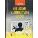 Le Grand Livre de l'Interprétation des Rêves - selon la tradition musulmane (Ibn Sîrîn)
