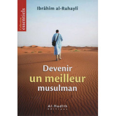 Devenir un meilleur musulman, de Ibrahim al-Ruhaylî