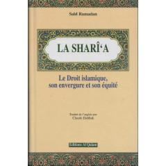 LA SHARI'A - Le Droit islamique, son envergure et son équité, de Saïd Ramadan