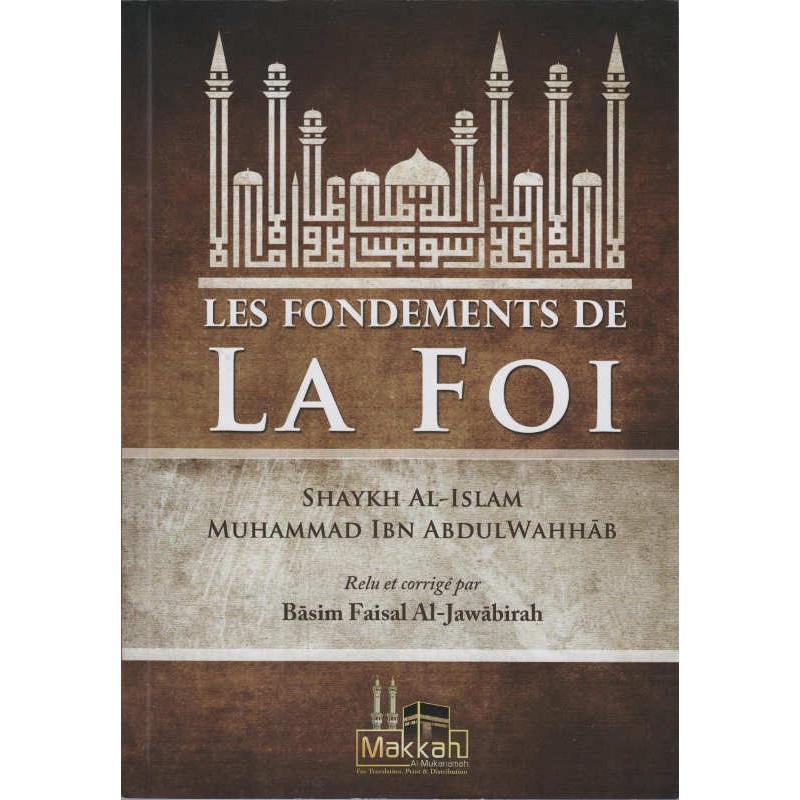 Les fondements de la foi, par Shaykh Al-Islam Muhammad Ibn Abdulwahhab