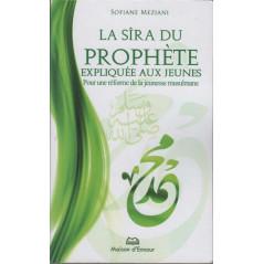La sîra du prophète expliquée aux jeunes – Pour une réforme de la jeunesse musulmane, par Sofiane Meziani