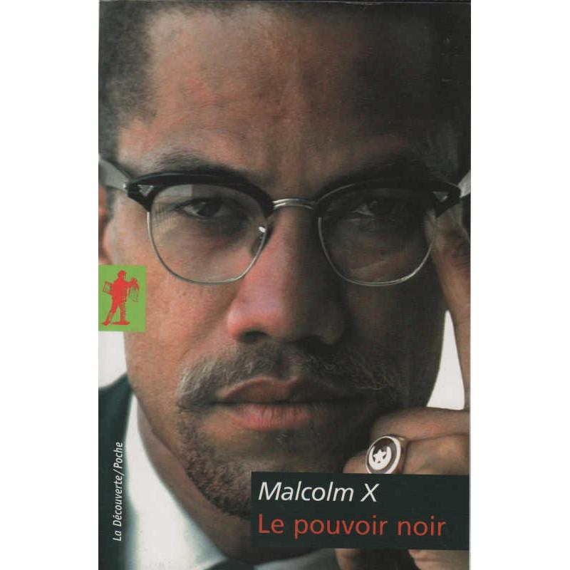 Le pouvoir noir, par Malcolm X (Version Poche)
