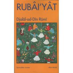 Rubâi'yât, de Djalâl-od-Dîn Rûmî, Edition Albin Michel (Format de poche), Collection Spiritualités vivantes