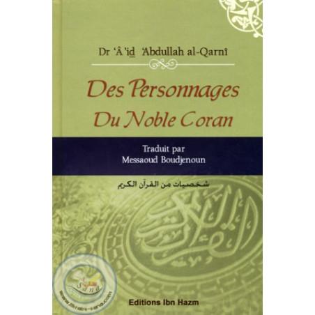 Des personnages du Noble Coran, de Dr 'Â'id 'Abdullah al-Qarnî
