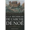 À La Recherche De L'arche de Noé, de Gilles Van Grasdorff