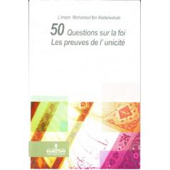 Les preuves de l'unicité - 50 questions sur la foi, de l'Imam Mohamed Ibn Abdelwahab