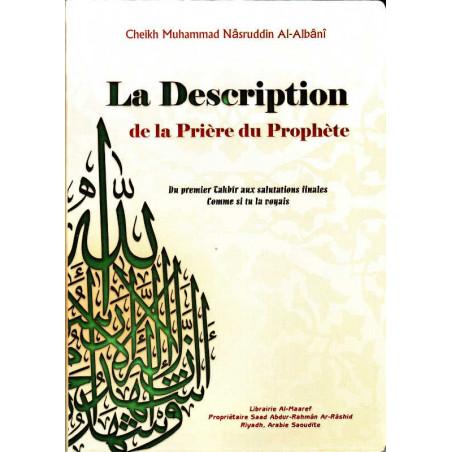 La Description de la Prière du Prophète, de Cheikh Mohammed Nâsrudîn Al-Albânî