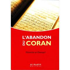 L'abandon du coran, de Mahmûd al-Dawsarî