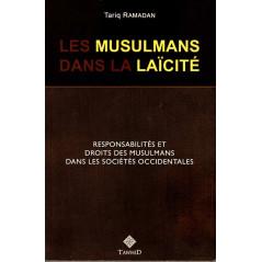 Les musulmans dans la laïcité: Responsabilités et droits des musulmans dans les sociétés occidentales, de Tariq Ramadan