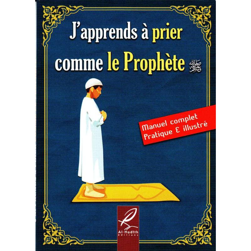J'apprends à prier comme le prophète (sws)
