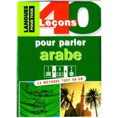 40 leçons pour parler arabe, Coffret ( 1 livre + sa version sonore + 4 K7 et 2 CD), Niveau Initiation / recyclage