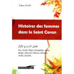 Histoires des femmes dans le saint coran, de Tahar Gaid