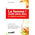 La femme! quelle place dans la religion musulmane? De Tahar Gaid, Collection: L'Islam & la femme