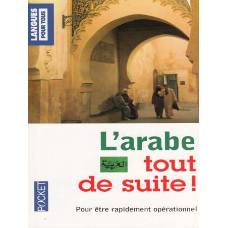 L'arabe tout de suite, Par Bissane Tabriz-Hubert Nouvelle Edition Pocket