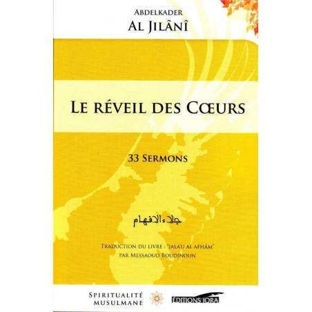 Le réveil des cœurs - 33 sermons, AbdelKader Al Jîlânî