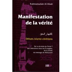 Manifestation de la vérité (Izhar al-Haqq) d'après Rahmatoullah Al Hindi - Débats islamo-chrétiens