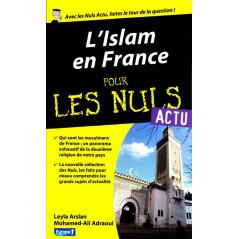 L'Islam en France pour les nuls (Actu), de Leyla Arslan et Mohamed-Ali Adraoui