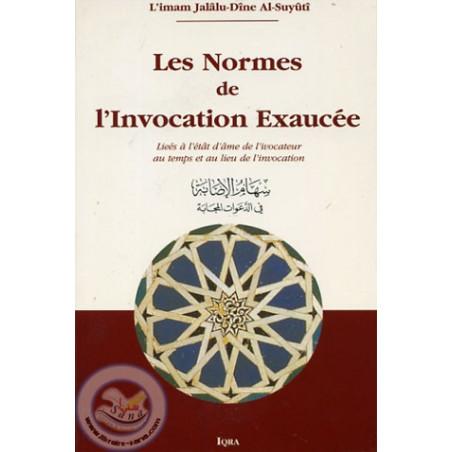 Les normes de l'Invocation Exaucée, de Jalâlu-Dîne Al-Suyûtî (FR- AR)- سهام الإصابة في الدعوات المجابة
