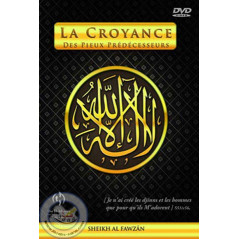 DVD La croyance des pieux prédécesseurs