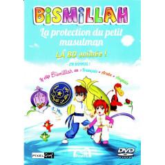 Bismillah, la protection du petit musulman, la bande dessinée animée avec  bonus  le clip en Français Arabe et -Anglais