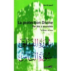 La protection divine Par les 2 sourates AL-Falq et Al-Nass - Ibn Al-Jawzî