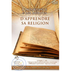 DVD L'importance & les mérites d'apprendre sa religion