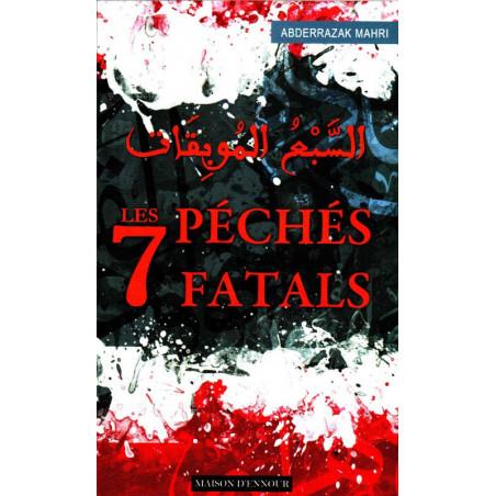 Les 7 péchés Fatals d'Abderrazak Mahri - édition maison d'ennour (format poche)