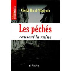 Les péchés causent la ruine cheikh Ibn al-'Uthaymîn (Collection essentiels) - petit livret