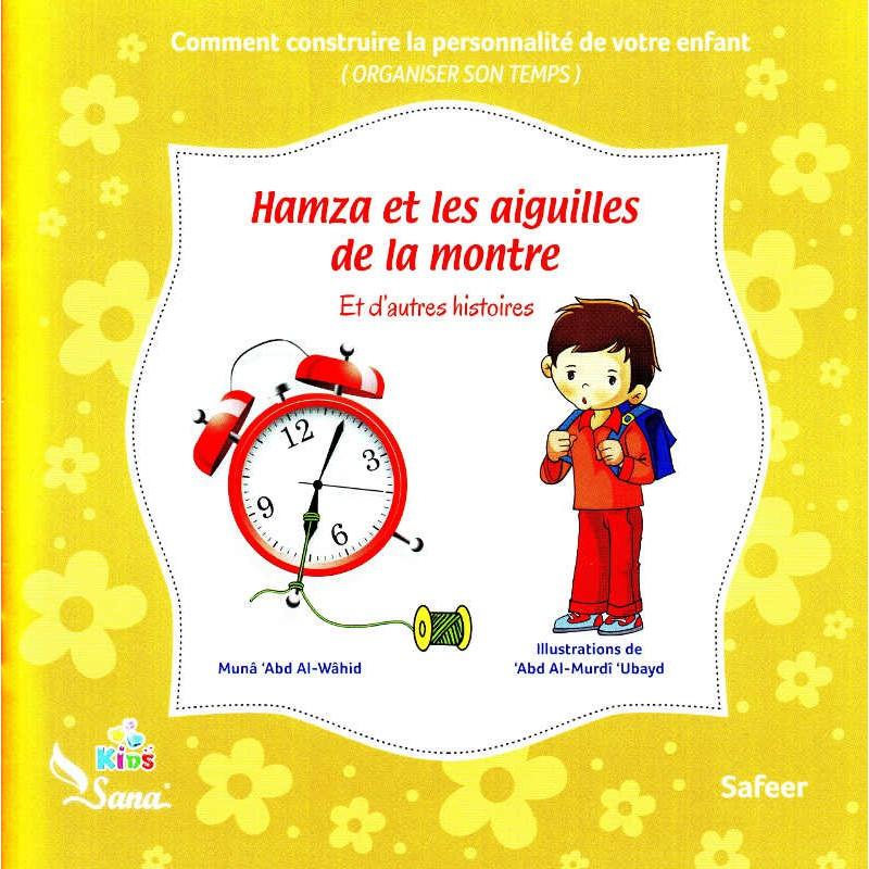 Hamza et les aiguilles de la montre Et d'autres histoires