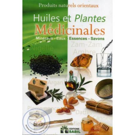 Huiles et Plantes médicinales
