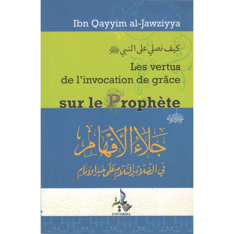 Vertus de l'invocation de grâce sur le Prophète