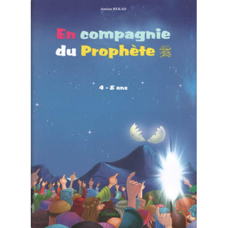 En compagnie du prophète (sws), de Amina Rekad, Pour enfant de 4 à 8